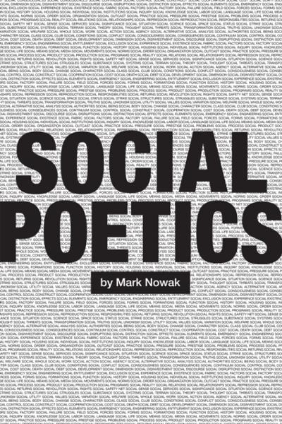 Social Poetics - Mark Nowak