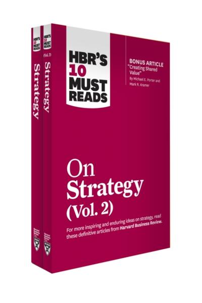 HBR's 10 Must Reads on Strategy 2-Volume Collection - Harvard Business Review