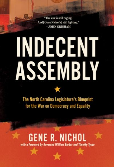 Indecent Assembly - Gene R. Nichol