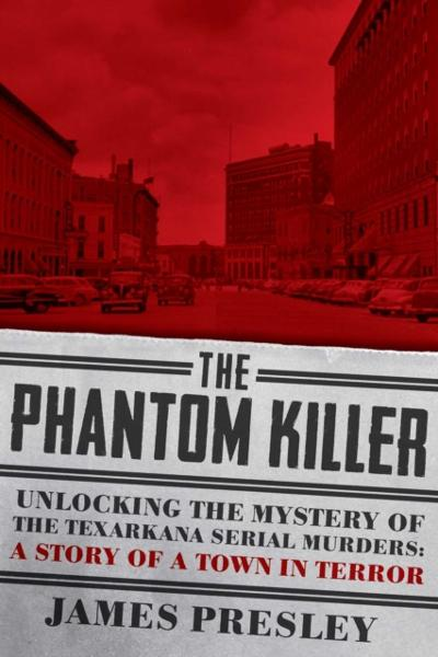 Phantom Killer - James Presley