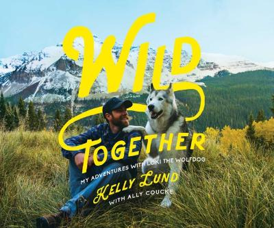 Wild Together - Kelly Lund