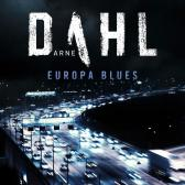 Europa blues - Arne Dahl Jan Martin Johnsen Einar Blomgren