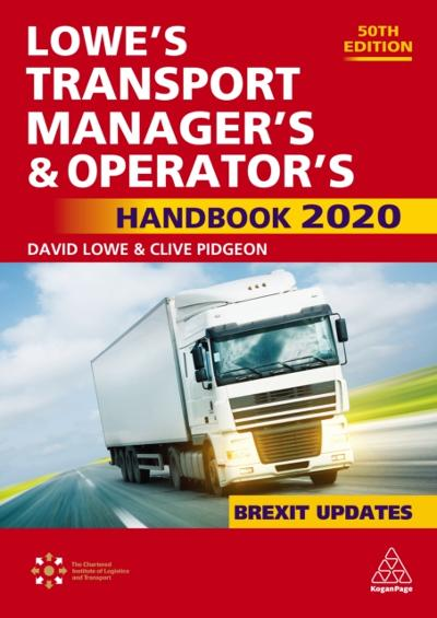 Lowe's Transport Manager's and Operator's Handbook 2020 - David Lowe