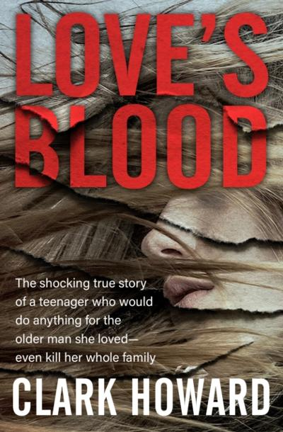 Love's Blood - Clark Howard