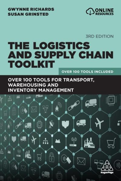 Logistics and Supply Chain Toolkit - Gwynne Richards