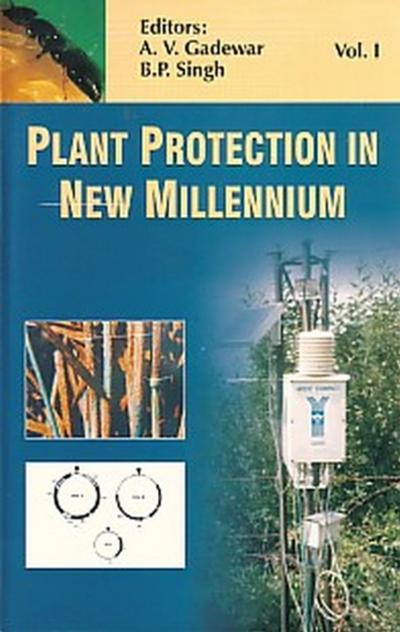 Plant Protection in New Millennium Volume I & II - Ashok V Gadewar