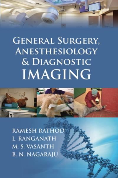 General Surgery Anesthesiology & Diagnostic Imaging - RAMESH RATHOD