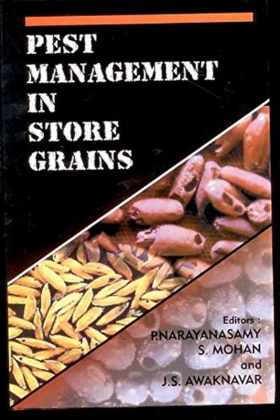 Pest Management in Store Grains - P. Narayanasamy