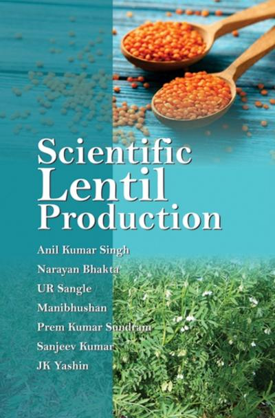 Scientific Lentil Production - Anil Kumar Singh