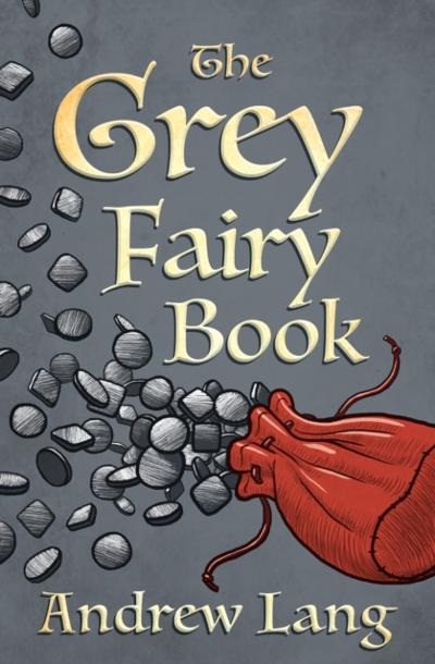 Grey Fairy Book - Andrew Lang