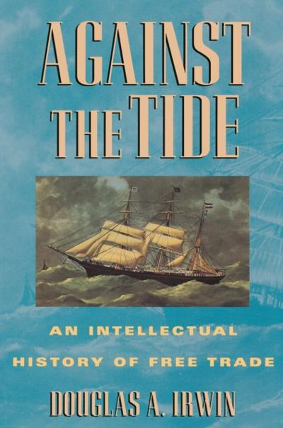 Against the Tide - Douglas A. Irwin