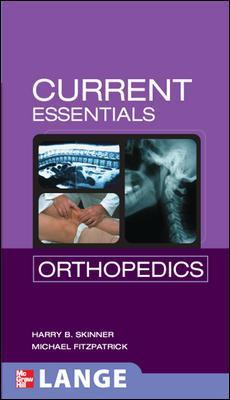 CURRENT Essentials Orthopedics - Harry B. Skinner