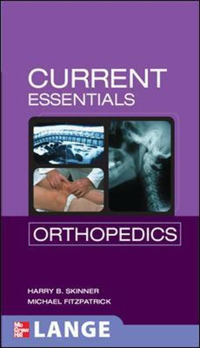 CURRENT Essentials Orthopedics - Harry Skinner