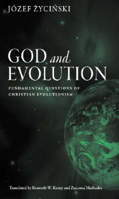 God and Evolution - Jozef Zycinski