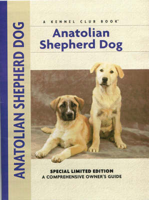 Anatolian Shepherd - Richard G. Beauchamp