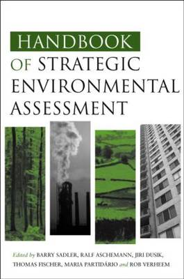 Handbook of Strategic Environmental Assessment - Barry Sadler