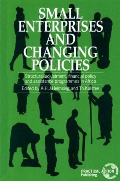 Small Enterprises and Changing Policies - A. H. J. Helmsing