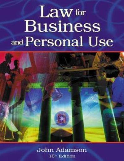 Law for Business and Personal Use - John Adamson