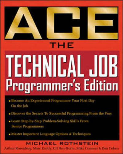 Ace the Technical Job - Michael F. Rothstein