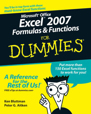 Microsoft Office Excel 2007 Formulas and Functions For Dummies - Ken Bluttman