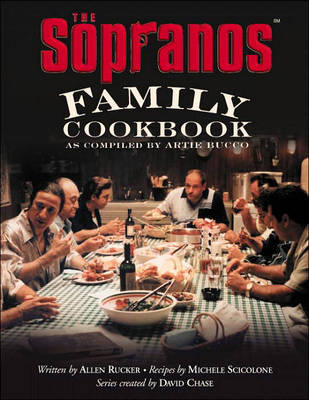 """The Sopranos"" Family Cookbook - Allen Rucker"