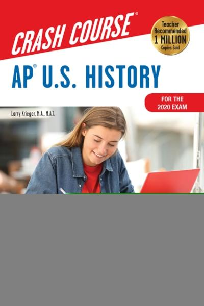 AP(R)  U.S. History Crash Course, For the 2020 Exam, Book + Online - Larry Krieger