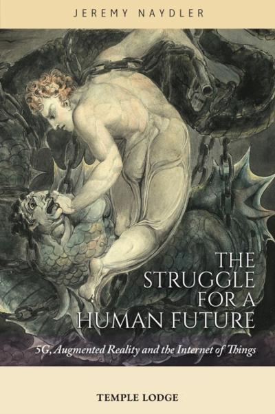 Struggle for a Human Future - Jeremy Naydler