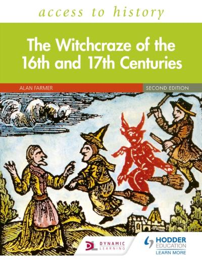 Access to History: The Witchcraze of the 16th and 17th Centuries Second Edition - Alan Farmer