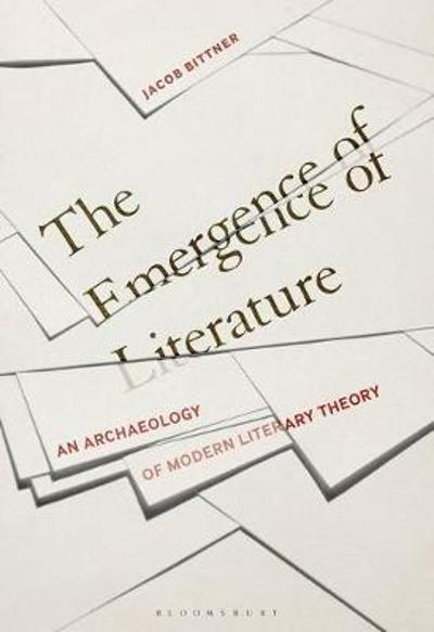 Emergence of Literature - Bittner Jacob Bittner
