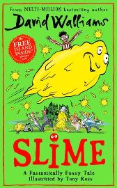 Slime - David Walliams Tony Ross