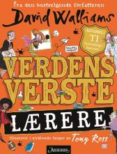 Verdens verste lærere - David Walliams Tony Ross Sverre Knudsen