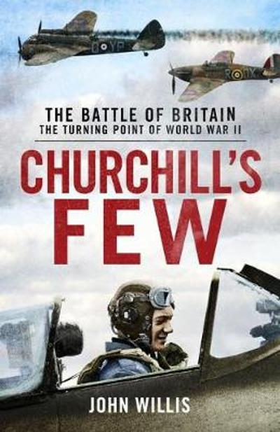 Churchill s Few - Willis John Willis