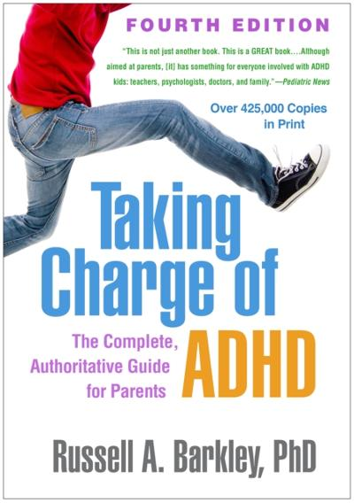 Taking Charge of ADHD, Fourth Edition - Russell A. Barkley