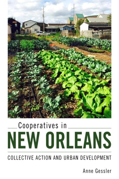 Cooperatives in New Orleans - Anne Gessler