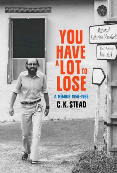 You have a Lot to Lose - C. K. Stead