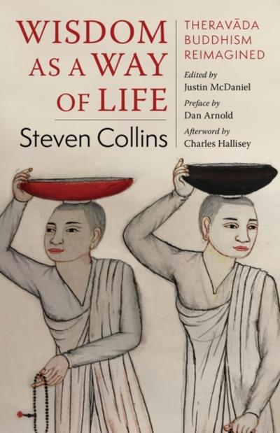 Wisdom as a Way of Life - Steven Collins