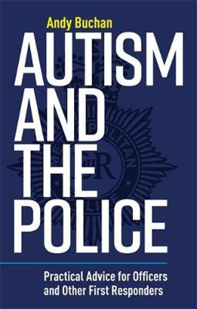 Autism and the Police - Andrew Buchan