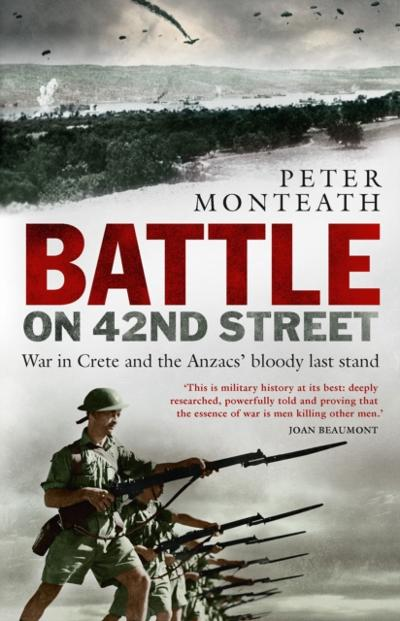 Battle on 42nd Street - Peter Monteath