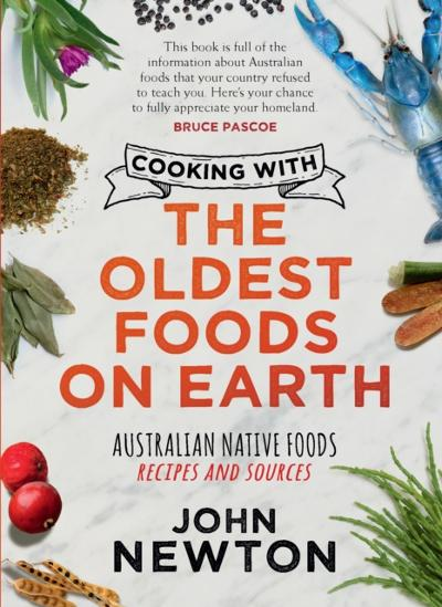 Cooking with the Oldest Foods on Earth - John Newton