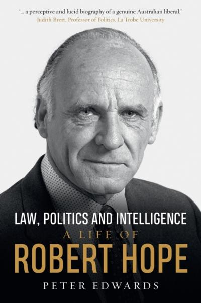 Law, Politics and Intelligence - Peter Edwards
