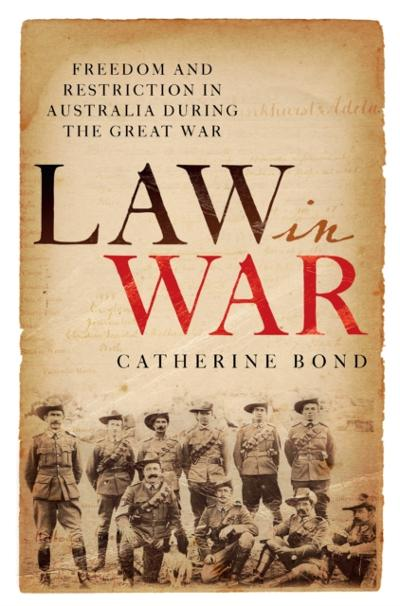 Law in War - Catherine Bond