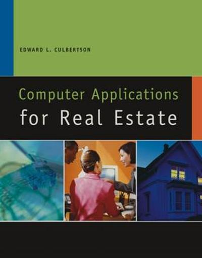 Computer Applications for Real Estate - Ed Culbertson