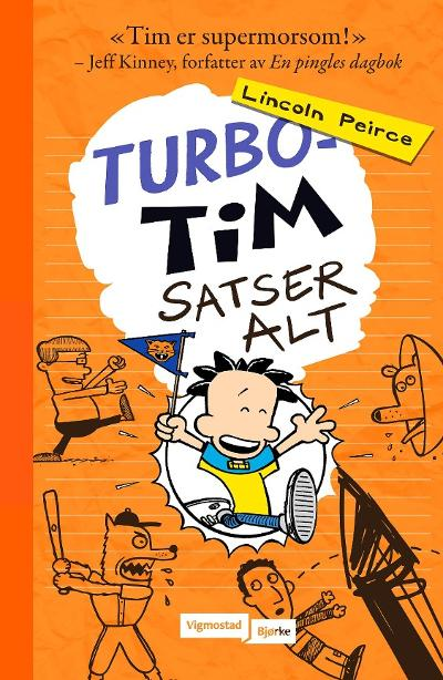 Turbo-Tim satser alt - Lincoln Peirce