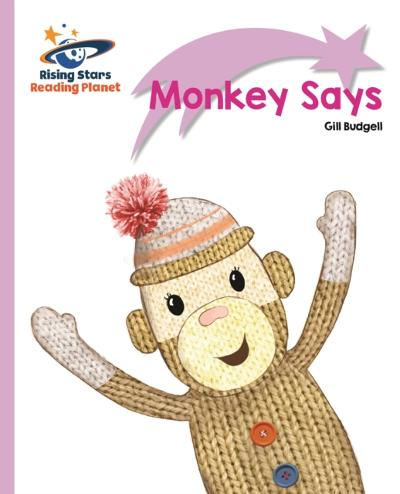 Reading Planet - Monkey Says - Lilac Plus: Lift-off First Words - Gill Budgell