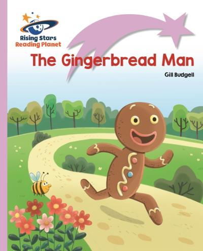 Reading Planet - The Gingerbread Man - Lilac Plus: Lift-off First Words - Gill Budgell