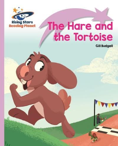 Reading Planet - The Hare and the Tortoise - Lilac Plus: Lift-off First Words - Gill Budgell