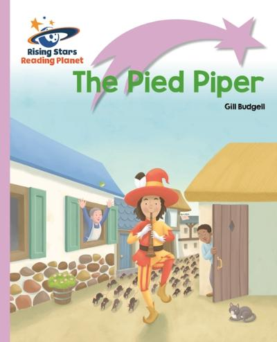 Reading Planet - The Pied Piper - Lilac Plus: Lift-off First Words - Gill Budgell