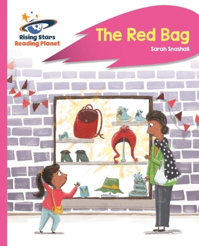 Reading Planet - The Red Bag - Pink B: Rocket Phonics - Sarah Snashall