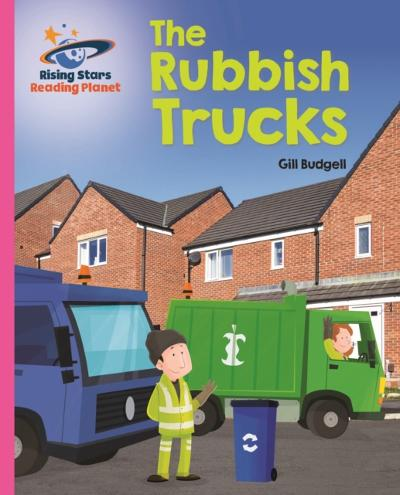 Reading Planet - The Rubbish Truck - Pink B: Galaxy - Gill Budgell