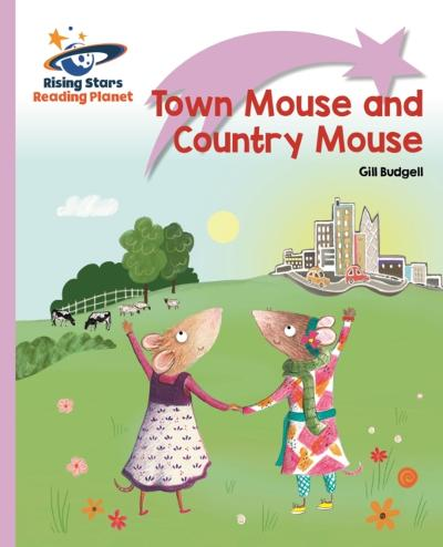 Reading Planet - Town Mouse and Country Mouse - Lilac Plus: Lift-off First Words - Gill Budgell